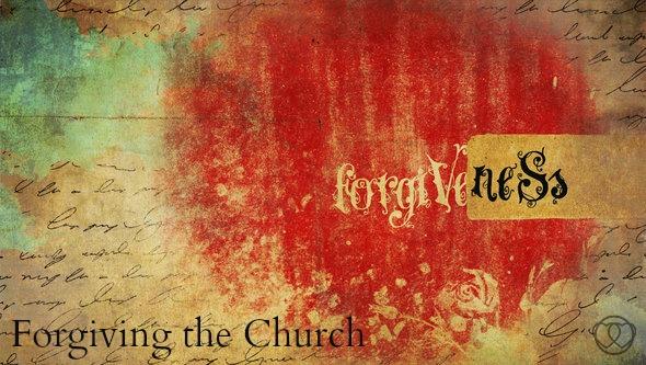 Forgiving the Church 2