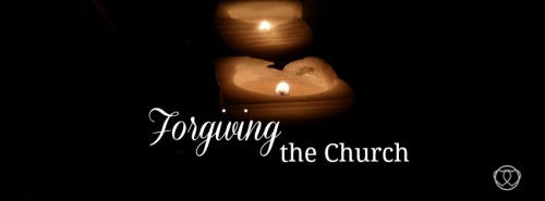 Forgiving the church